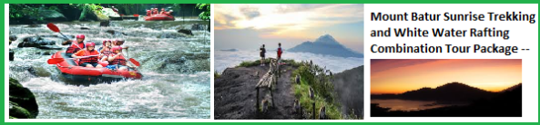 Mount Batur sunrise trek and white water rafting combination adventure tour